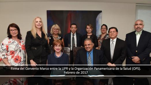2017 | Firma del Convenio Marco entre la UPR y la OPS