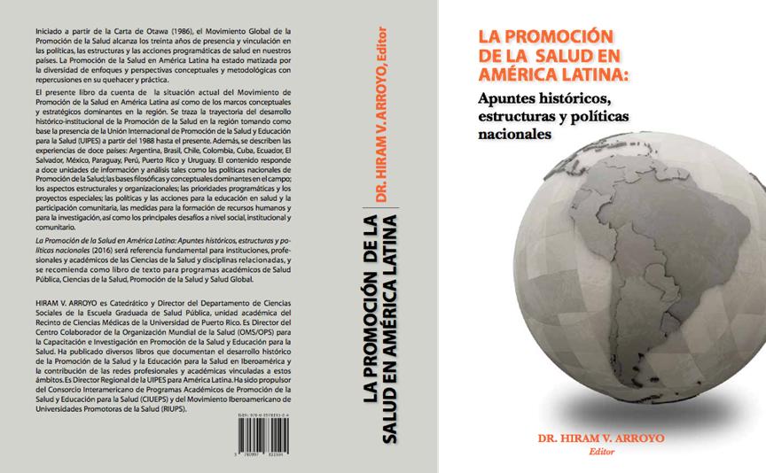 La promoción de la salud en América Latina: Apuntes históricos, estructuras y políticas nacionales
