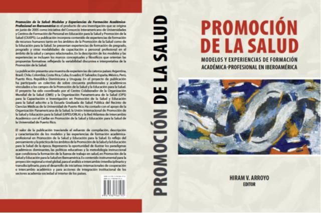 Promoción de la Salud: Modelos y experiencias de formación académica profesional en Iberoamérica (2010)